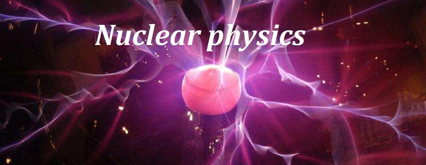 Ядерная физика: решение задач, контрольные работы на заказ, фото, статьи